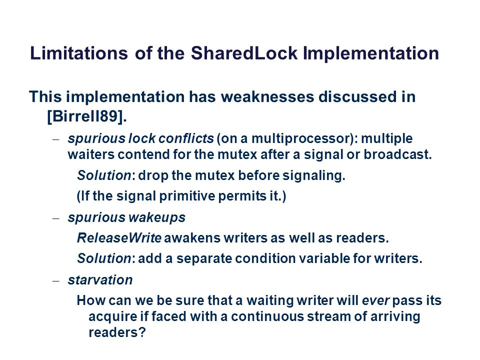 Limitations of the SharedLock Implementation