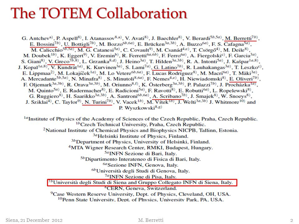 The TOTEM Collaboration
