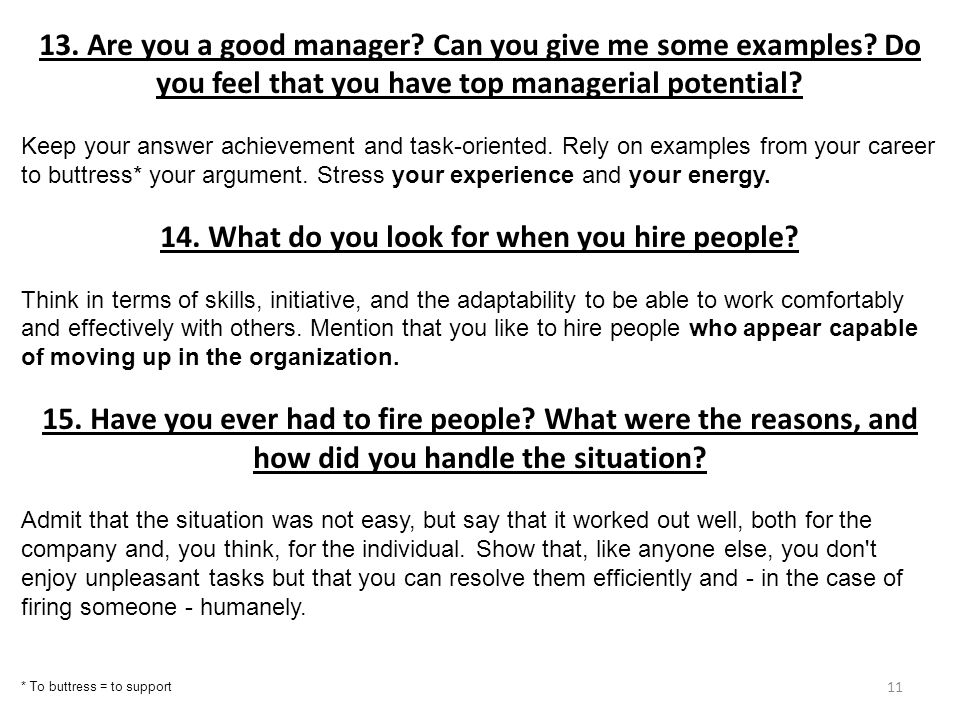 14. What do you look for when you hire people