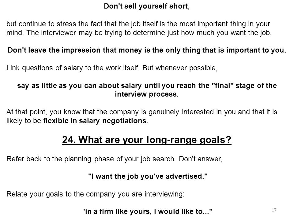 24. What are your long-range goals