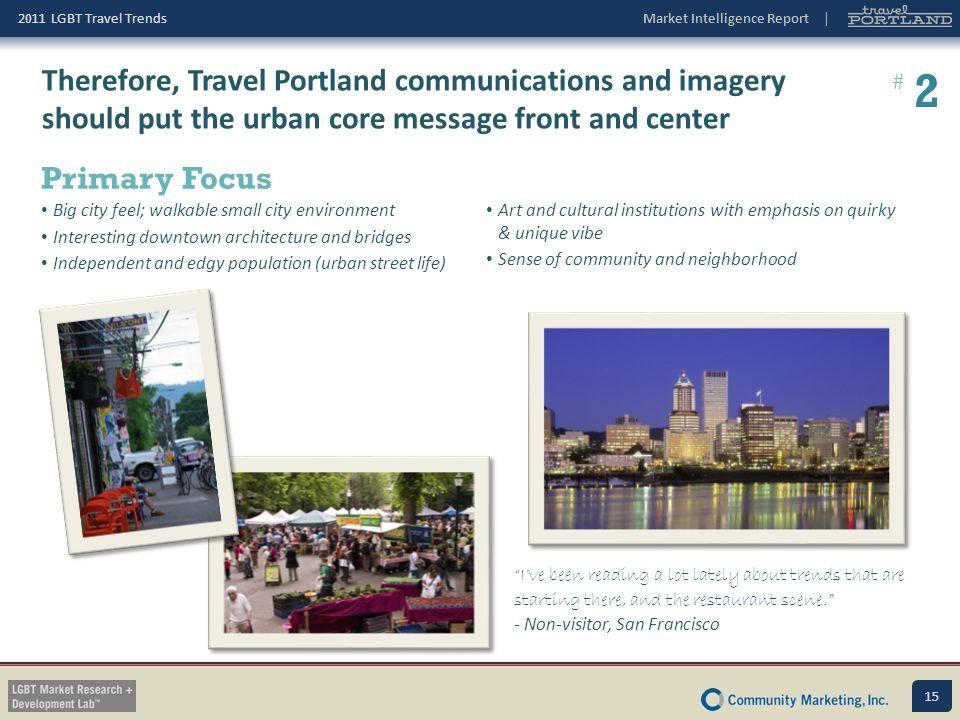 Therefore, Travel Portland communications and imagery should put the urban core message front and center