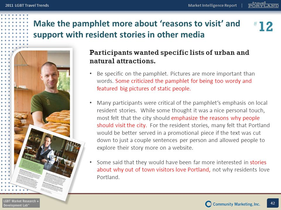 Make the pamphlet more about 'reasons to visit' and support with resident stories in other media