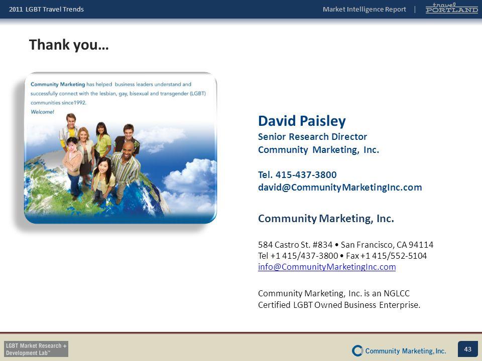 Thank you… David Paisley Community Marketing, Inc.