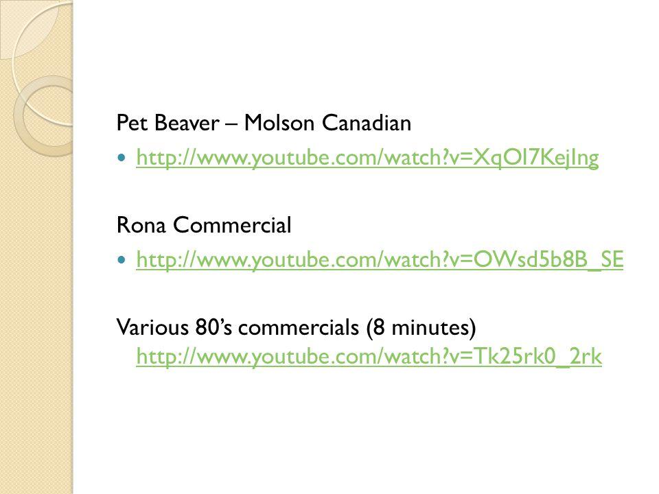 Pet Beaver – Molson Canadian