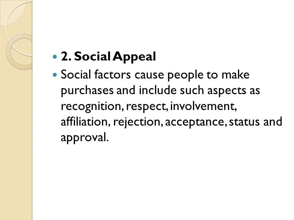 2. Social Appeal