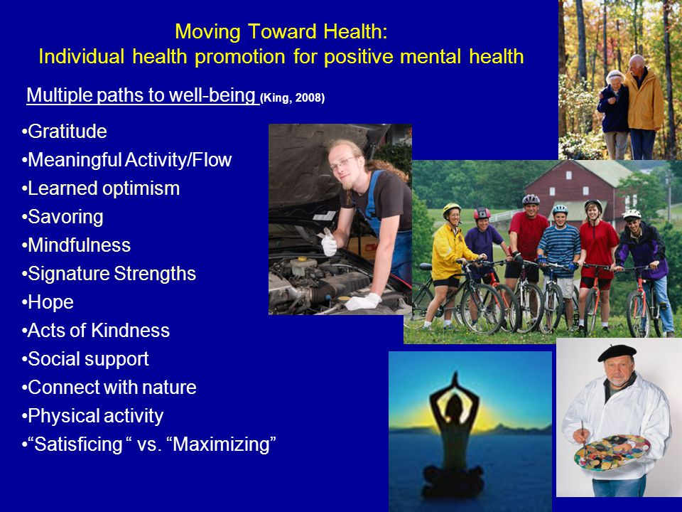 Moving Toward Health: Individual health promotion for positive mental health