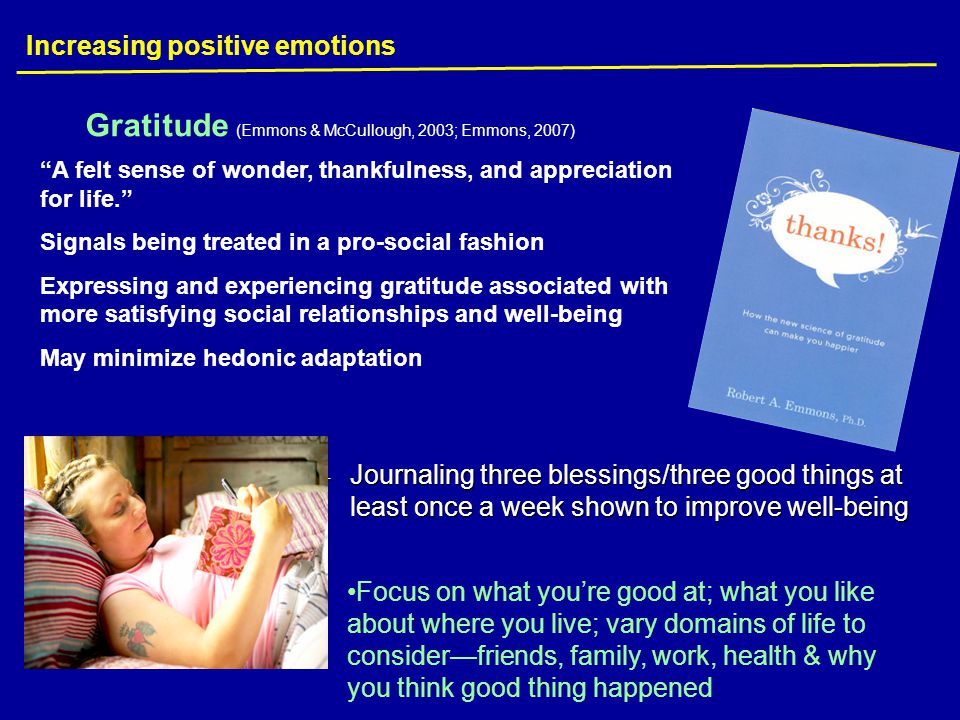 Gratitude (Emmons & McCullough, 2003; Emmons, 2007)
