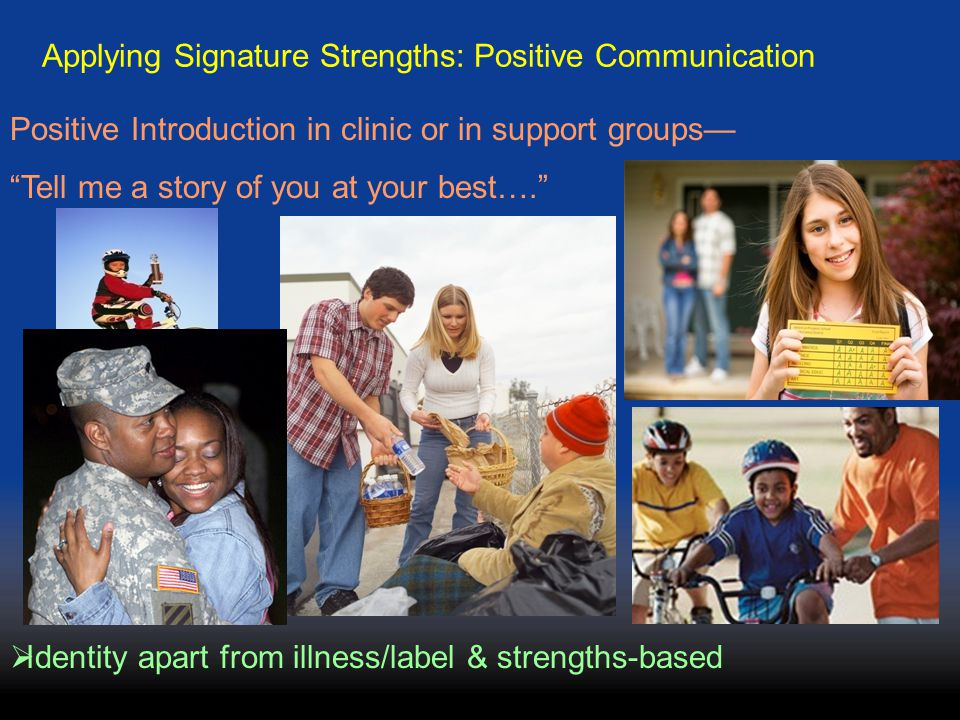 Applying Signature Strengths: Positive Communication