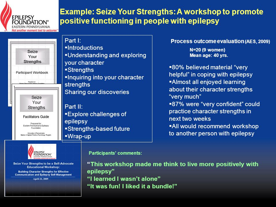 Example: Seize Your Strengths: A workshop to promote positive functioning in people with epilepsy