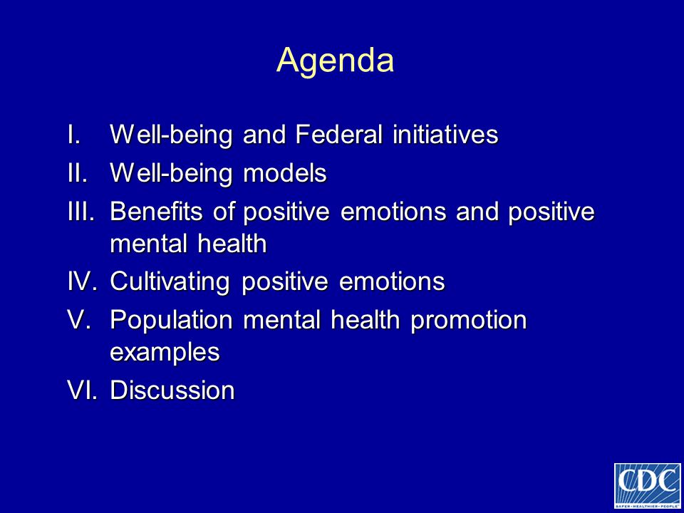 Agenda Well-being and Federal initiatives Well-being models