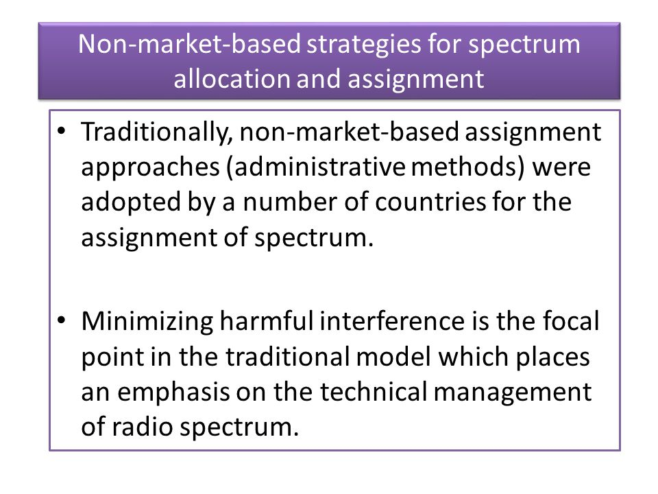 Non-market-based strategies for spectrum allocation and assignment
