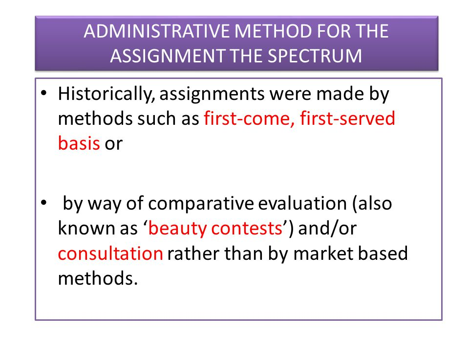 ADMINISTRATIVE METHOD FOR THE ASSIGNMENT THE SPECTRUM