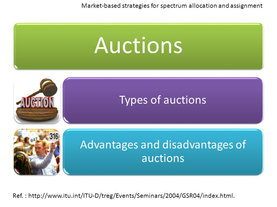 Advantages and disadvantages of auctions