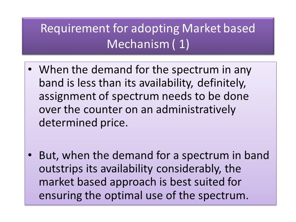 Requirement for adopting Market based Mechanism ( 1)