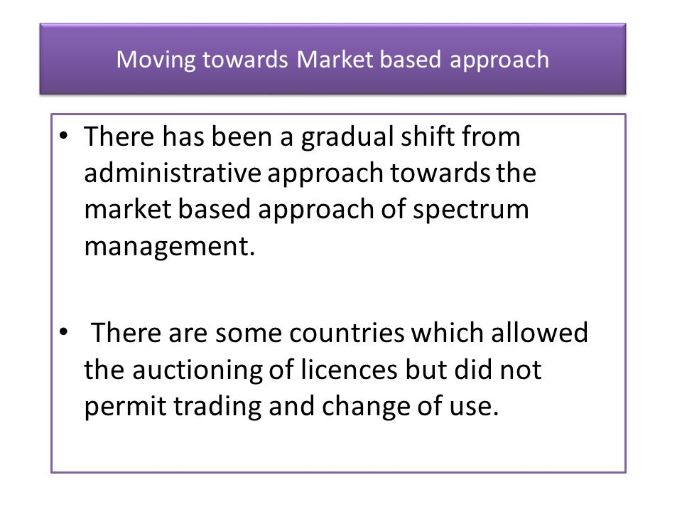 Moving towards Market based approach