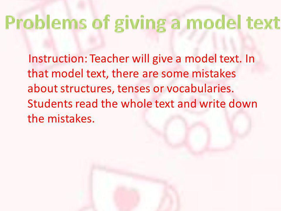 Problems of giving a model text