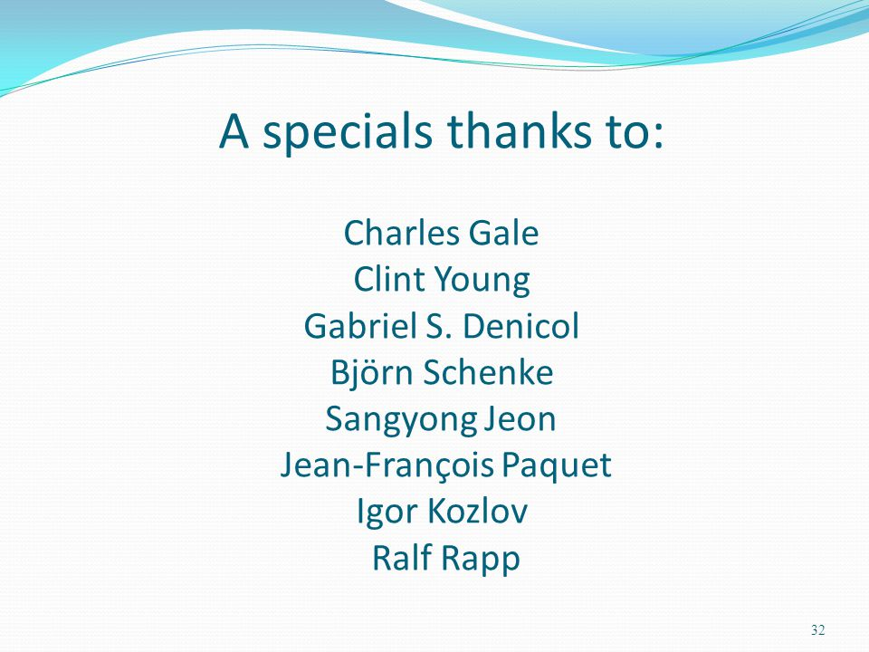 A specials thanks to: Charles Gale Clint Young Gabriel S