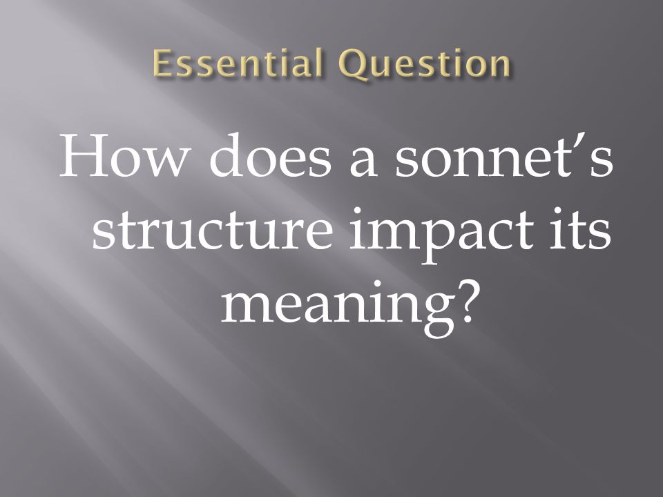 How does a sonnet's structure impact its meaning