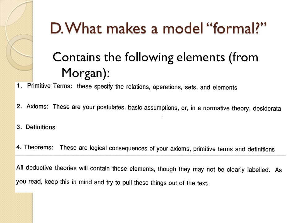 D. What makes a model formal