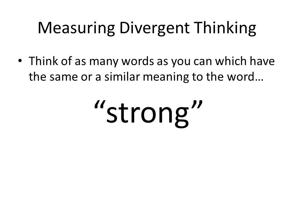 Measuring Divergent Thinking