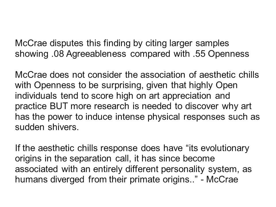 McCrae disputes this finding by citing larger samples showing