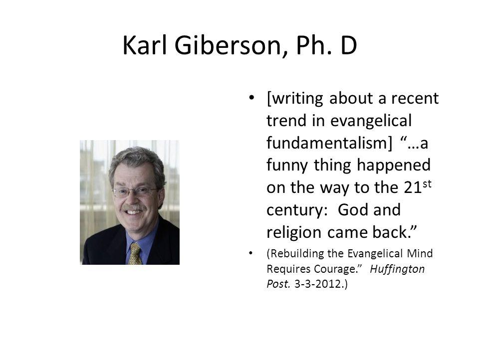 Karl Giberson, Ph. D