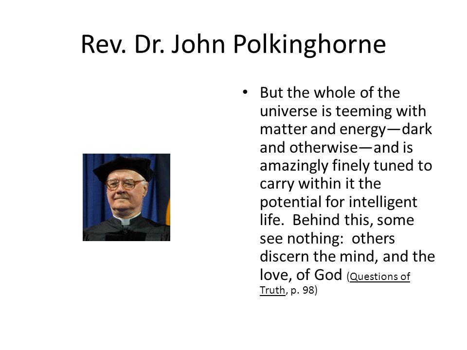 Rev. Dr. John Polkinghorne