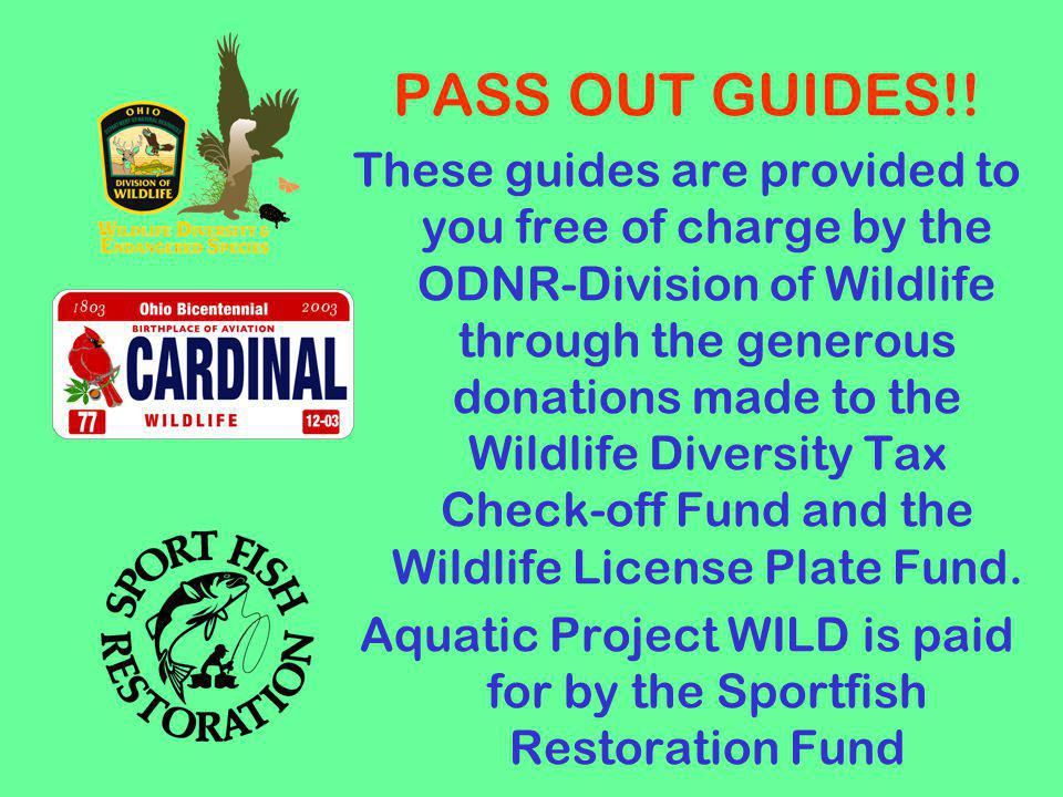 Aquatic Project WILD is paid for by the Sportfish Restoration Fund