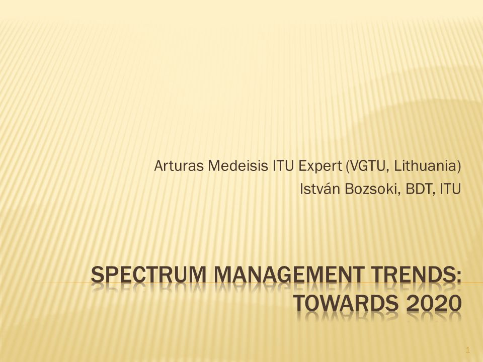 Spectrum Management Trends: towards 2020