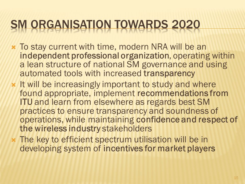 SM Organisation towards 2020