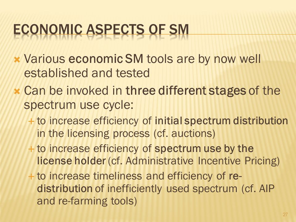 Economic aspects of sm Various economic SM tools are by now well established and tested.