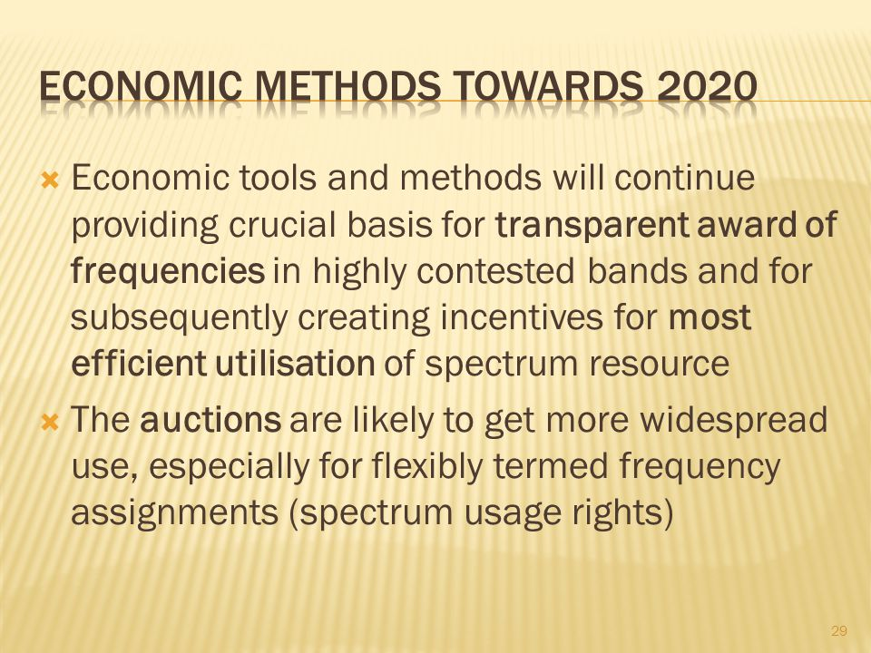 Economic methods towards 2020