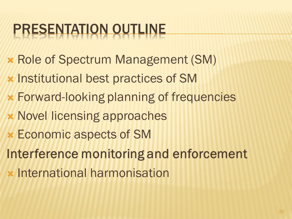 Presentation outline Interference monitoring and enforcement