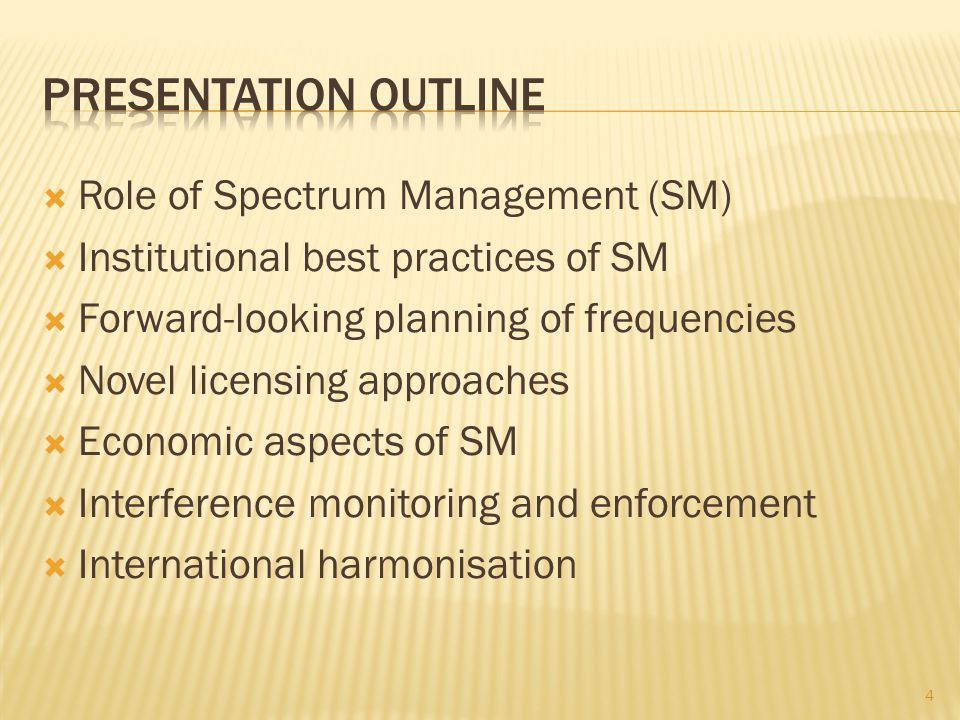 Presentation outline Role of Spectrum Management (SM)