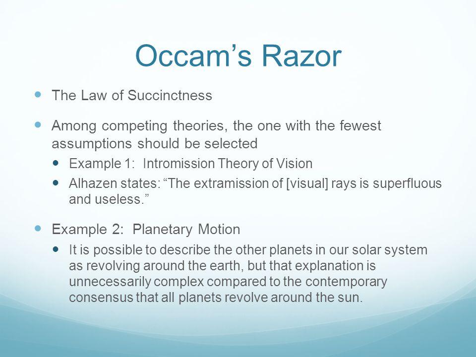 Occam's Razor The Law of Succinctness