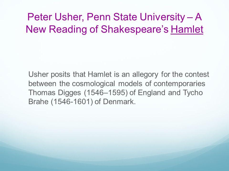 Peter Usher, Penn State University – A New Reading of Shakespeare's Hamlet