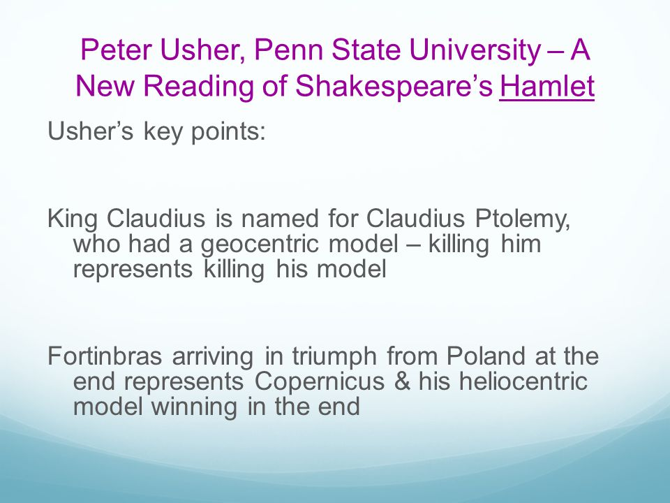 Peter Usher, Penn State University – A New Reading of Shakespeare's Hamlet