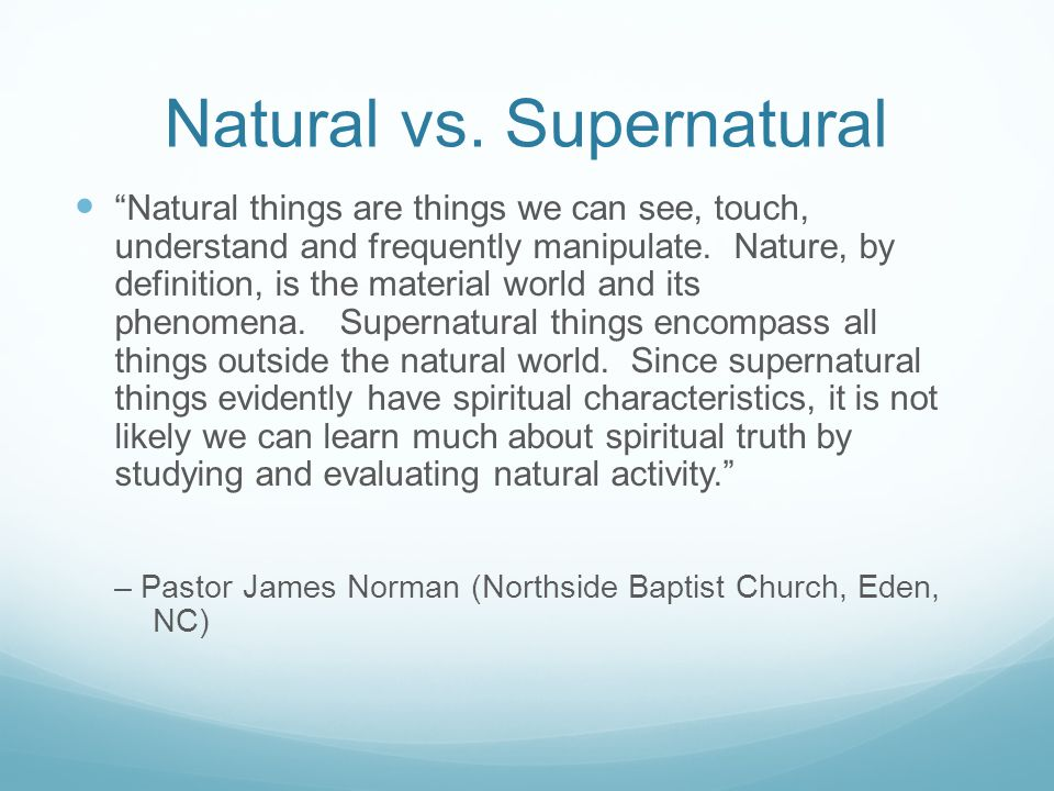 Natural vs. Supernatural