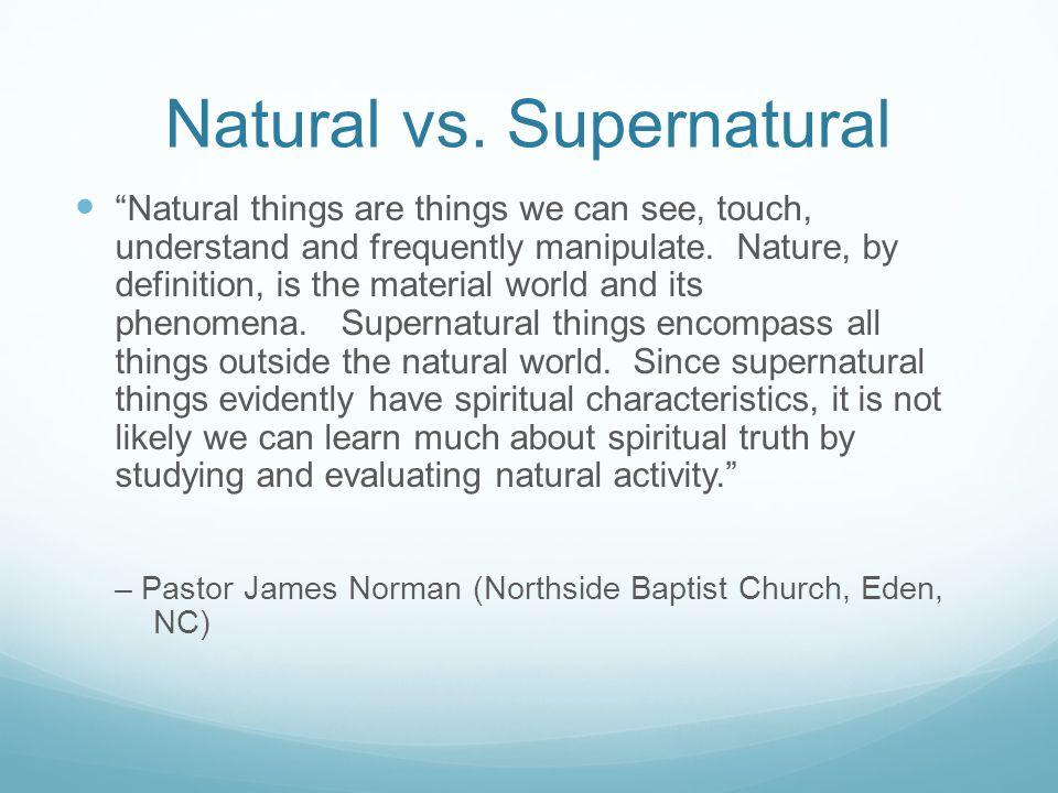 Natural vs. Supernatural