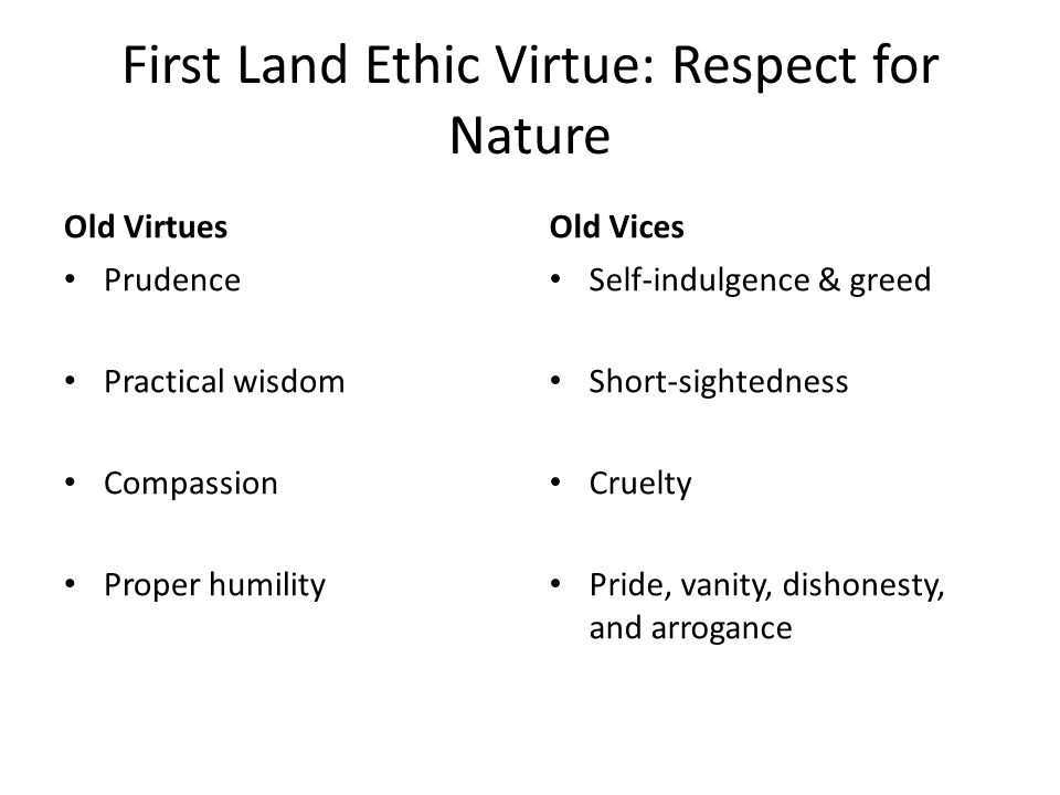 First Land Ethic Virtue: Respect for Nature