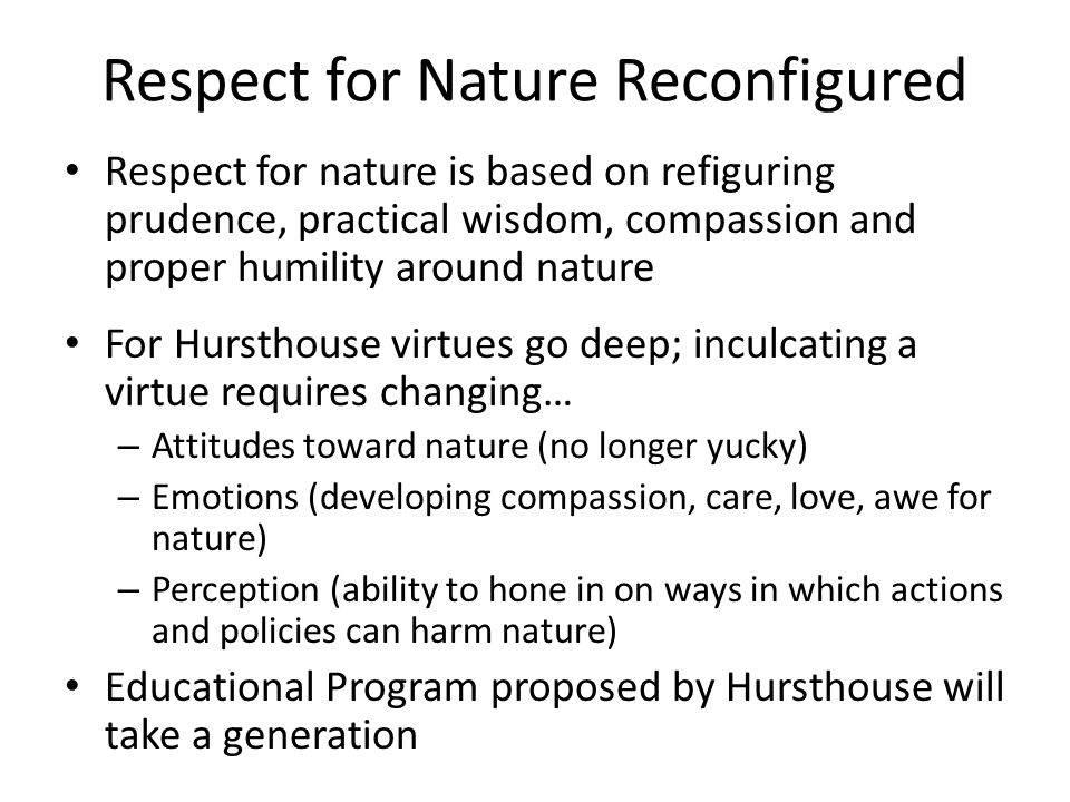 Respect for Nature Reconfigured
