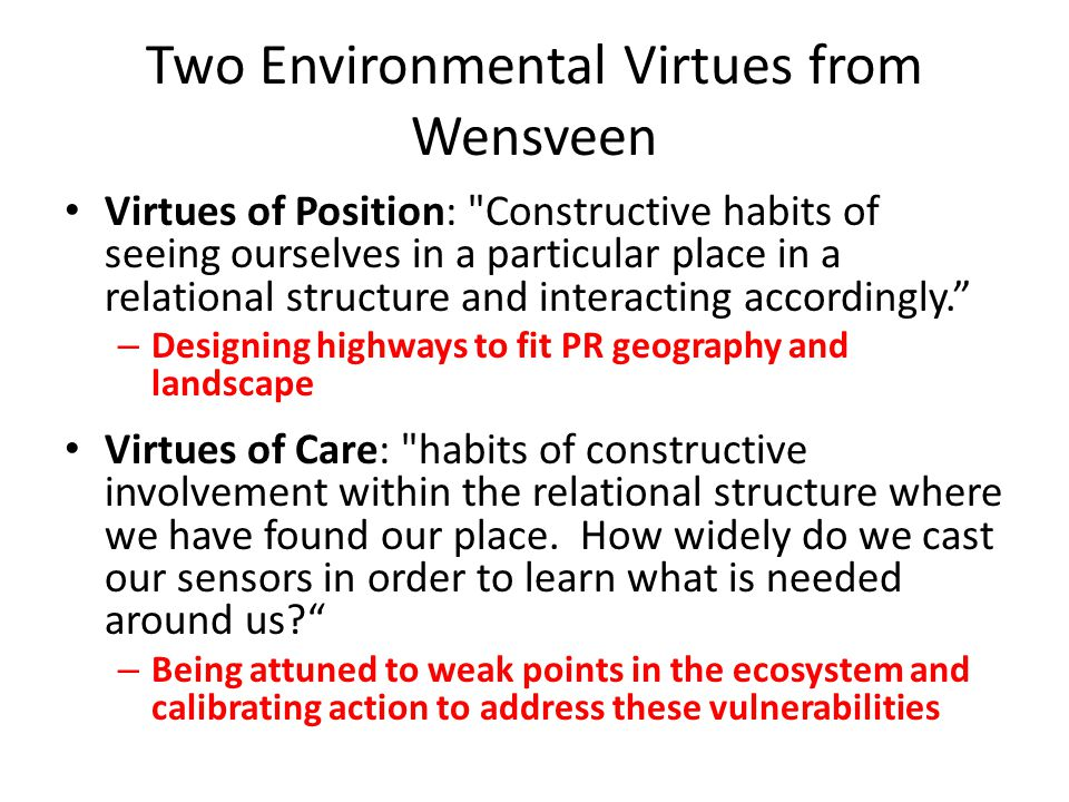 Two Environmental Virtues from Wensveen