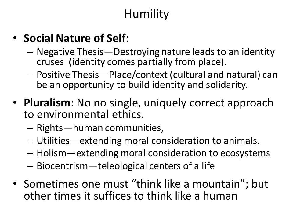 Humility Social Nature of Self: