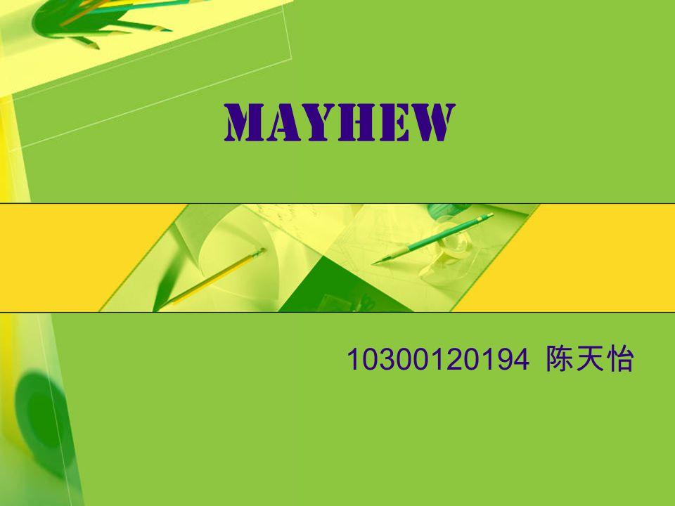 Mayhew 10300120194 陈天怡