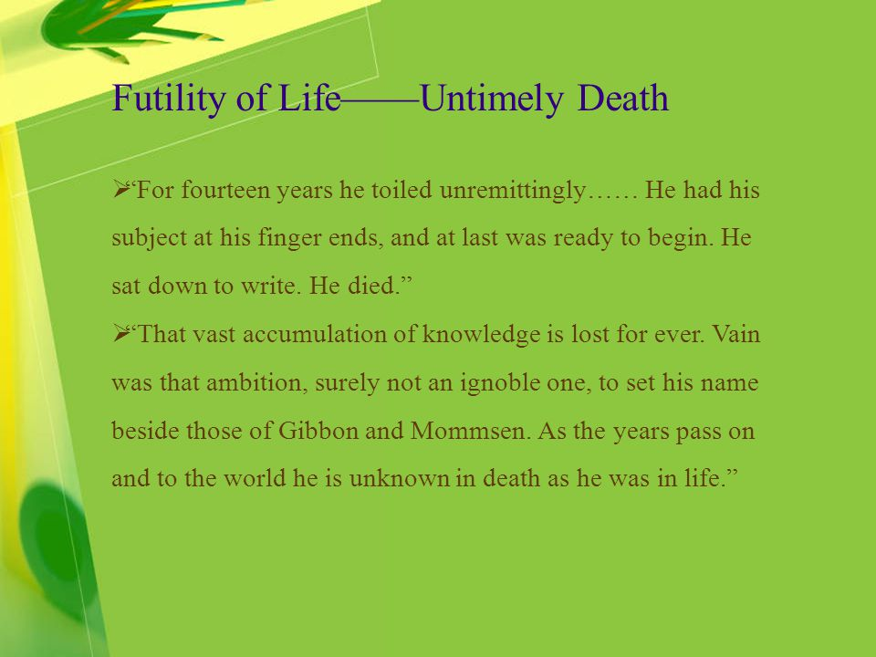 Futility of Life——Untimely Death