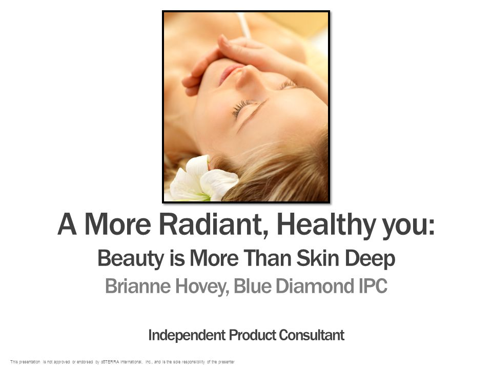 A More Radiant, Healthy you: