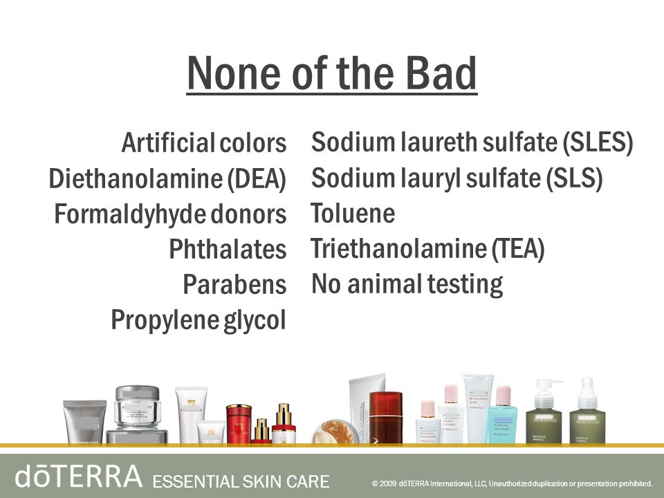None of the Bad Artificial colors Diethanolamine (DEA)