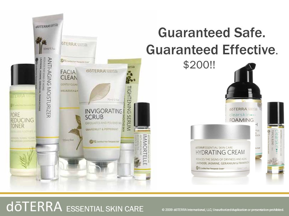 Guaranteed Safe. Guaranteed Effective. $200!! ! ESSENTIAL SKIN CARE