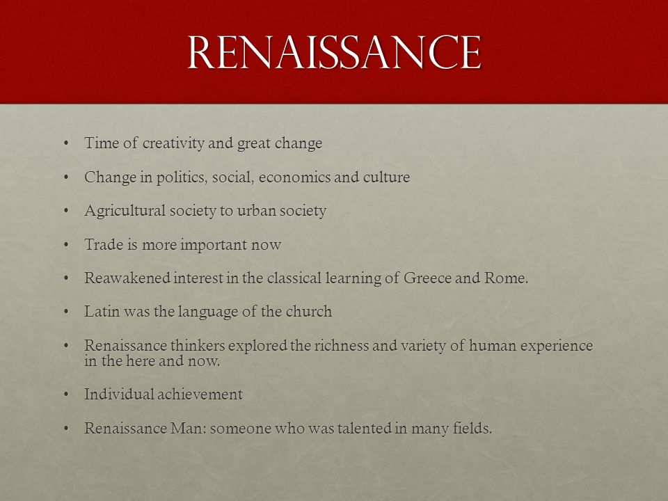 Renaissance Time of creativity and great change