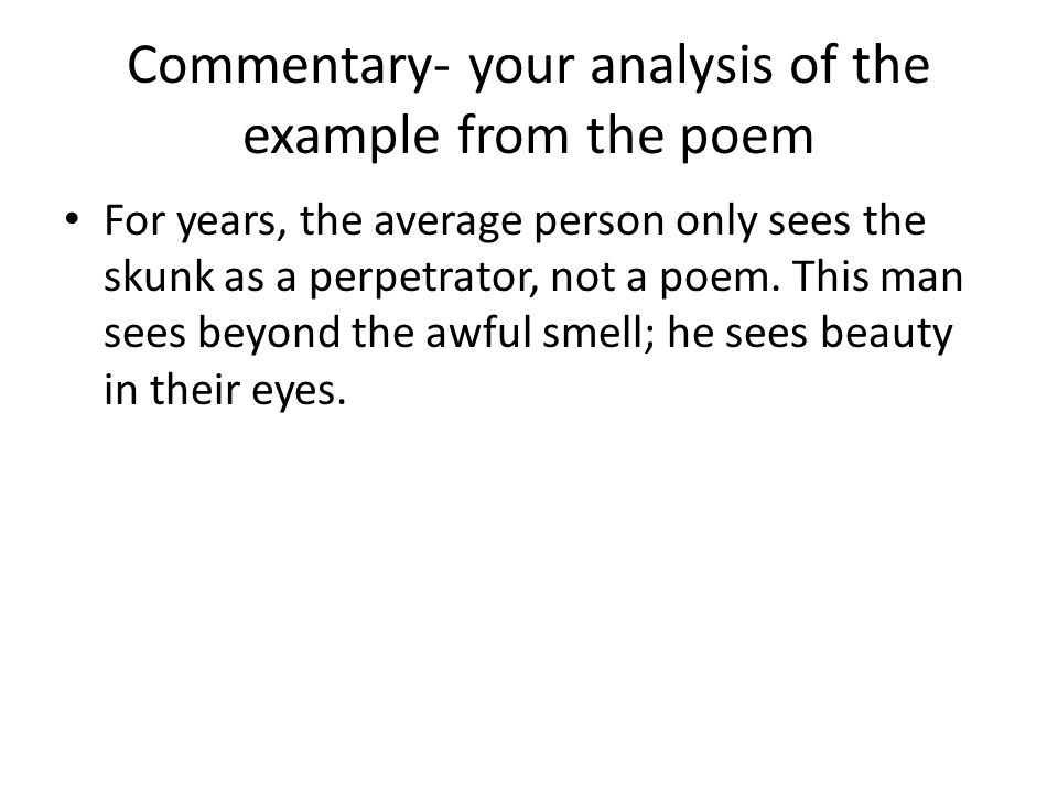 Commentary- your analysis of the example from the poem